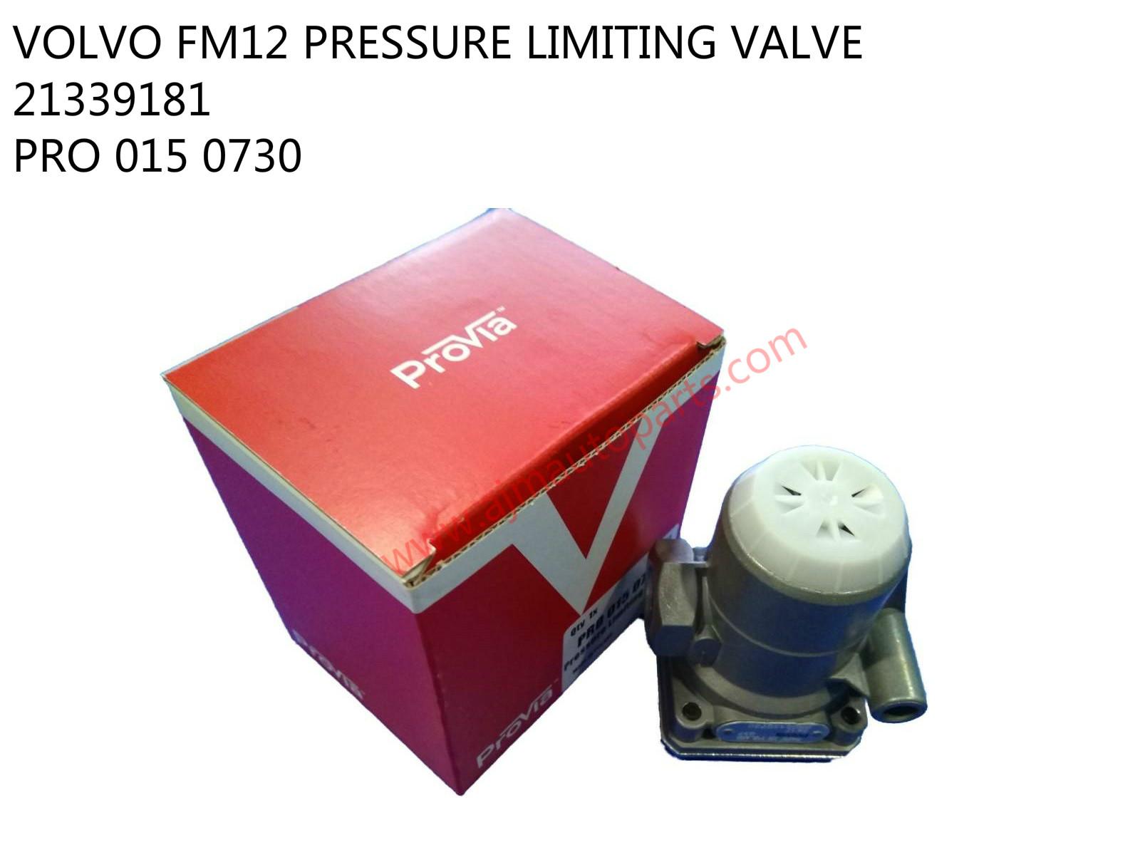 VOLVO FM PRESSURE LIMITING VALVE-PRO0150730-21339179